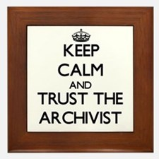 Keep Calm and Trust the Archivist Framed Tile