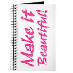 Make it Beautiful! Journal