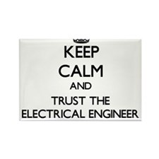 Keep Calm and Trust the Electrical Engineer Magnet