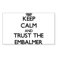 Keep Calm and Trust the Embalmer Decal