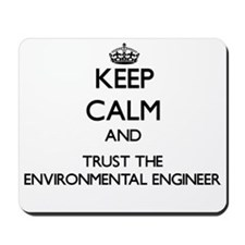 Keep Calm and Trust the Environmental Engineer Mou