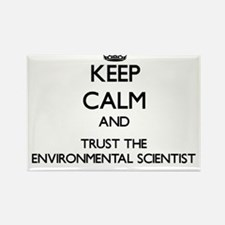 Keep Calm and Trust the Environmental Scientist Ma