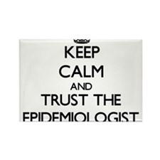 Keep Calm and Trust the Epidemiologist Magnets