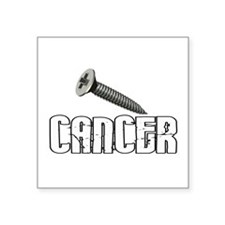"Screw Carcinoid Cancer 1C Square Sticker 3"" x 3"""