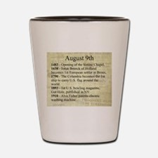 August 9th Shot Glass