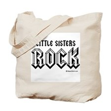 Little sisters rock / Baby Humor Tote Bag