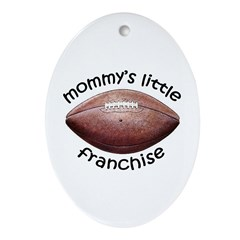 Football - Mom's Franchise Oval Ornament