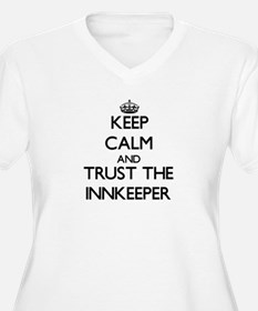 Keep Calm and Trust the Innkeeper Plus Size T-Shir