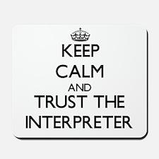 Keep Calm and Trust the Interpreter Mousepad