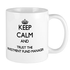 Keep Calm and Trust the Investment Fund Manager Mu