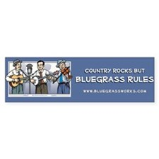Bumper Sticker: Trio-Bluegrass rules