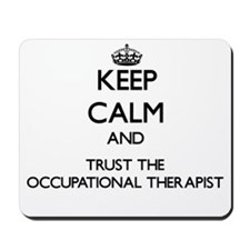 Keep Calm and Trust the Occupational Therapist Mou