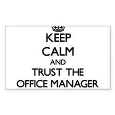 Keep Calm and Trust the Office Manager Decal