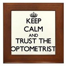 Keep Calm and Trust the Optometrist Framed Tile