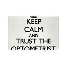 Keep Calm and Trust the Optometrist Magnets