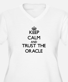 Keep Calm and Trust the Oracle Plus Size T-Shirt
