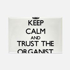 Keep Calm and Trust the Organist Magnets