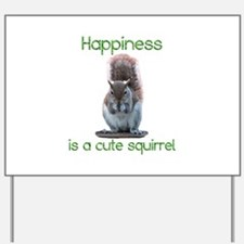 Squirrel Happiness Yard Sign