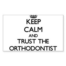 Keep Calm and Trust the Orthodontist Decal