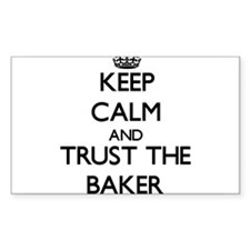 Keep Calm and Trust the Baker Decal
