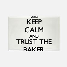 Keep Calm and Trust the Baker Magnets