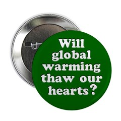 Will Global Warming Thaw Hearts? Button