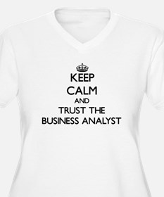 Keep Calm and Trust the Business Analyst Plus Size