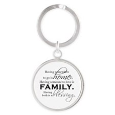 Having both is a blessing. Round Keychain