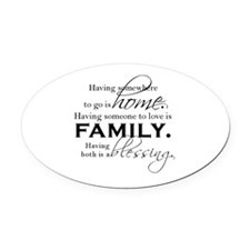 Having both is a blessing. Oval Car Magnet
