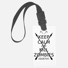 Keep Calm and Kill Zombies (quietly) blk text. Lar