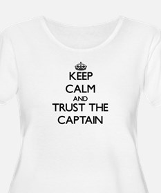 Keep Calm and Trust the Captain Plus Size T-Shirt