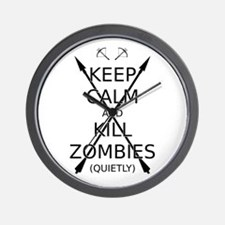 Keep Calm and Kill Zombies (quietly) blk text. Wal