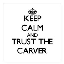 Keep Calm and Trust the Carver Square Car Magnet 3