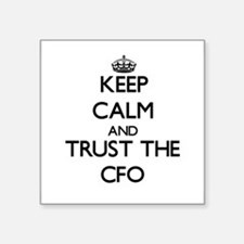 Keep Calm and Trust the Cfo Sticker