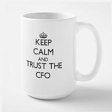 Keep Calm and Trust the Cfo Mugs