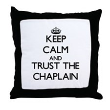 Keep Calm and Trust the Chaplain Throw Pillow