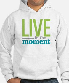 Live Moment Hoodie