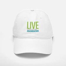 Live Moment Baseball Baseball Cap