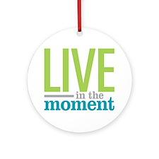 Live Moment Ornament (Round)