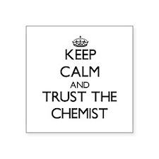 Keep Calm and Trust the Chemist Sticker