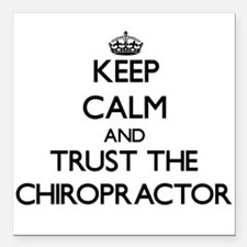 Keep Calm and Trust the Chiropractor Square Car Ma