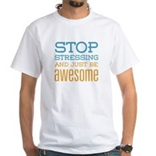 Just Be Awesome Shirt