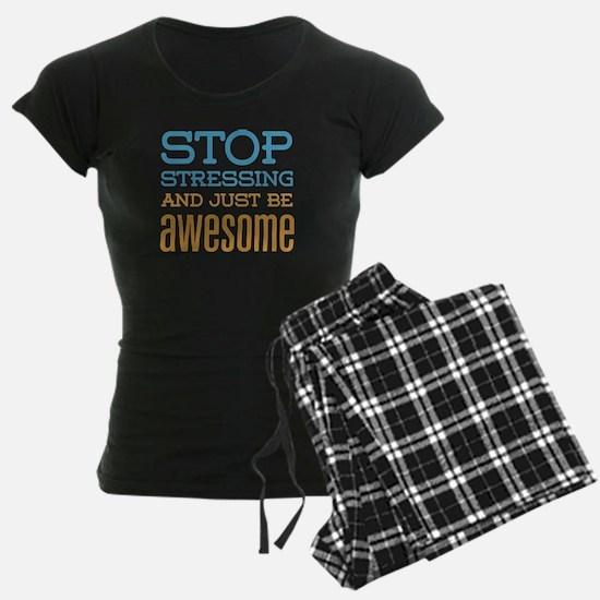 Just Be Awesome Pajamas