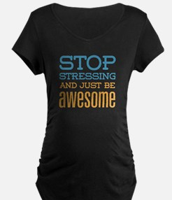 Just Be Awesome T-Shirt