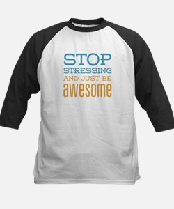Just Be Awesome Tee