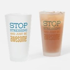 Just Be Awesome Drinking Glass