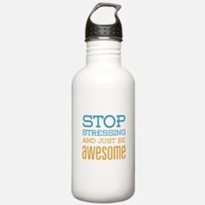 Just Be Awesome Water Bottle