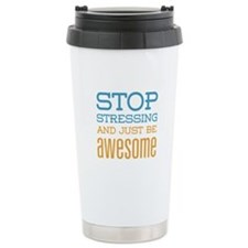 Just Be Awesome Travel Coffee Mug