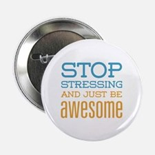 """Just Be Awesome 2.25"""" Button (10 pack)"""