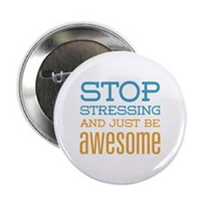 """Just Be Awesome 2.25"""" Button"""